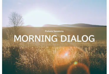 株式会社フューチャーセッションズ主催「Future Sessions MORNING DIALOG<No.02>」に登壇致します!